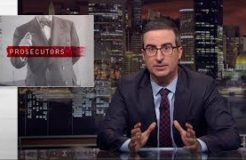 Prosecutors: Last Week Tonight with John Oliver (HBO)