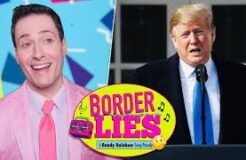 BORDER LIES - Randy Rainbow Song Parody