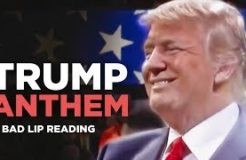TRUMP ANTHEM — A Bad Lip Reading of Donald Trump