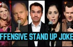 20 Most Offensive Stand-Up Bits